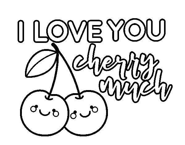 Coloriage de I love you cherry much pour Colorier