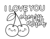 <span class='hidden-xs'>Coloriage de </span>I love you cherry much à colorier